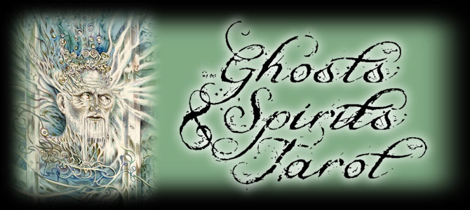 Ghosts & Spirits Tarot by Lisa Hunt